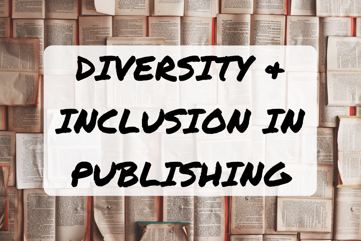 Diversity and inclusion in publishing